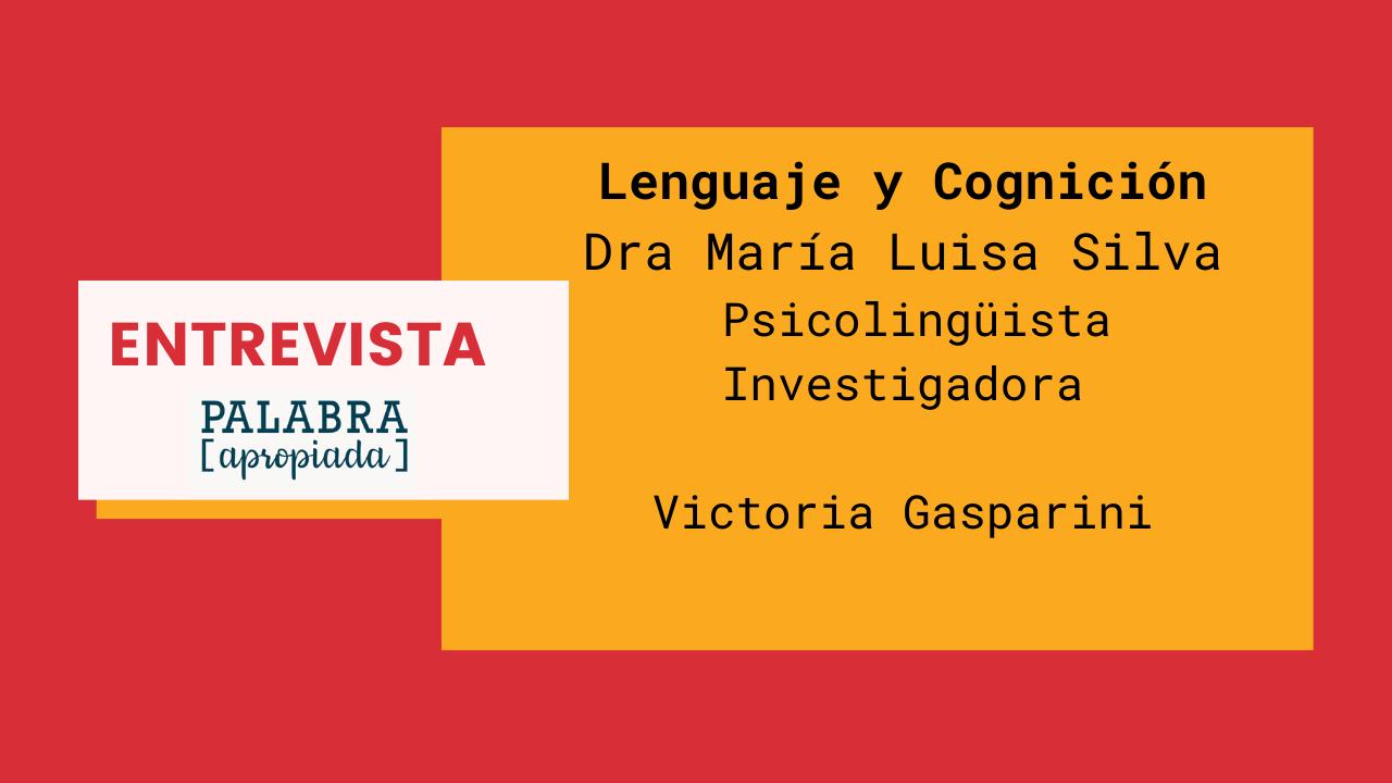 Entrevista Ma Luisa Silva