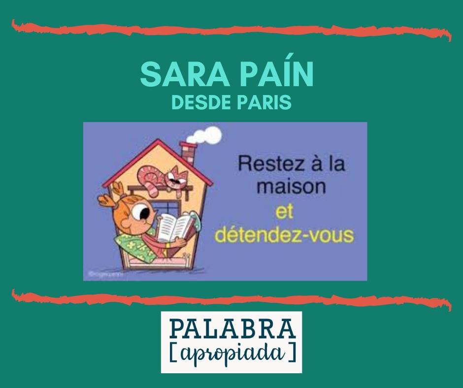 Sara Paín desde París